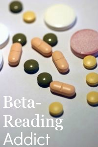 "Pills scattered over a surface with text ""Beta Reading Addict"""