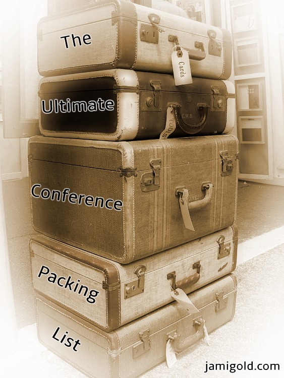 Stack of old-fashioned suitcases with text: The Ultimate Conference Packing List