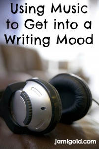 Headphones with text: Using Music to Get into a Writing Mood