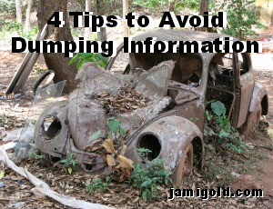 Old VW Bug in a dump with text: 4 Tips to Avoid Dumping Information