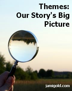Landscape with Magnifying Loupe in foreground with text: Themes: Our Story's Big Picture
