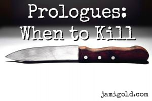 Knife with text: Prologues: When to Kill