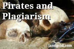 Pirate skulls with text: Pirates and Plagiarism