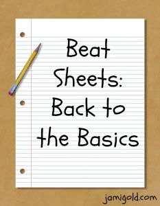 Beat Sheets: Back to the Basics