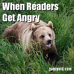 Angry bear with text: When Readers Get Angry
