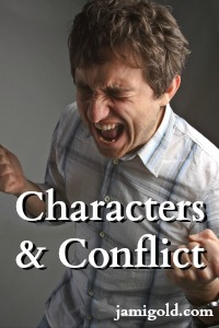 Man screaming with text: Characters & Conflict