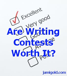 Check box form for excellent to poor ranking with text: Are Writing Contests Worth It?