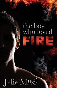 Book cover of The Boy Who Loved Fire