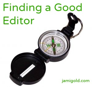 Compass with text: Finding a Good Editor