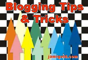 Arrows pointing up with text: Blogging Tips and Tricks