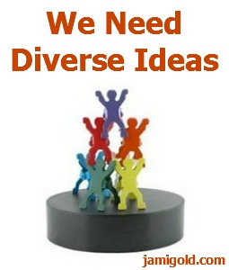 Magnetic desk toy with various colors of human figures with text: We Need Diverse Ideas