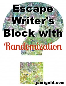 Question mark with text: Escape Writer's Block with Randomization