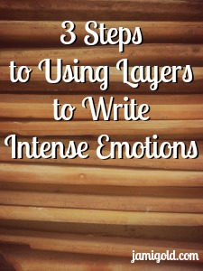 Stack of terracotta tiles with text: 3 Steps to Using Layers to Write Intense Emotions