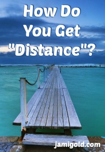 "Long dock over the water with text: How Do You Get ""Distance""?"
