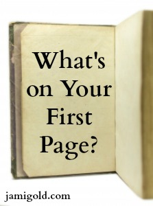 Blank book open to first page with text: What's on Your First Page?