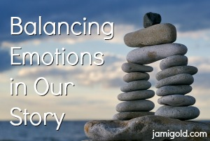 Stacked stones in a tower with text: Balancing Emotions in Our Story
