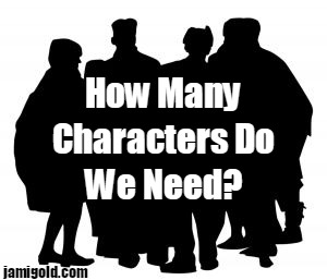 Silhouette of a crowd with text: How Many Characters Do We Need?