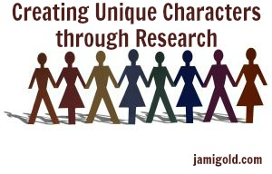 Multicolored stick figures holding hands with text: Creating Unique Characters through Research