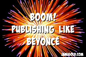 Firework explosion with text: Boom! Publishing Like Beyoncé