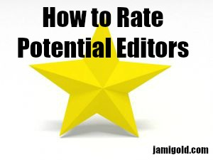 Yellow star with text: How to Rate Potential Editors