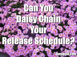 Field of daisies with text: Can You Daisy Chain Your Release Schedule?