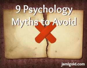 Bandage over a ripped piece of paper with text: 9 Psychology Myths to Avoid