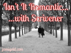 Black and white image of couple walking in Paris with text: Isn't It Romantic...with Scrivener