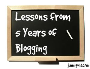 Chalkboard with text: Lessons from 5 Years of Blogging
