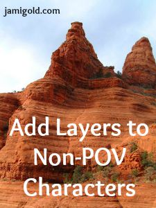 Layers in red rock with text: Add Layers to Non-POV Characters