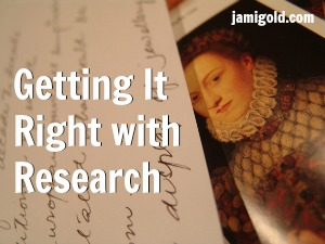 Collection of historical documents with text: Getting It Right with Research