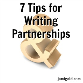 Ampersand symbol with text: 7 Tips for Writing Partnerships