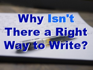 Pen on a notebook with text: Why Isn't There a Right Way to Write?