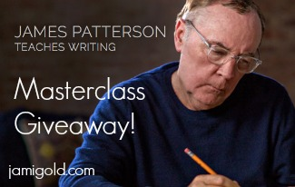 James Patterson Teaches Writing banner with text: Masterclass Giveaway!