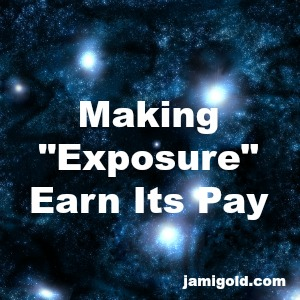 "A deep starry field with text: Making ""Exposure"" Earn Its Pay"