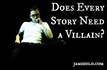 Man sitting in a dark room with text: Does Every Story Need a Villain?