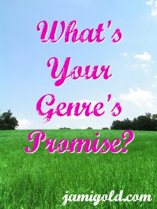 Field of green grass with text: What's Your Genre's Promise?