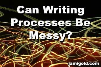 Swirling lights with text: Can Writing Processes Be Messy?