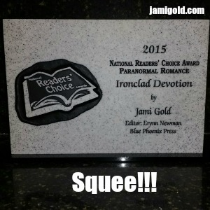 Stone plaque of Jami's win of the National Readers' Choice Award for Ironclad Devotion