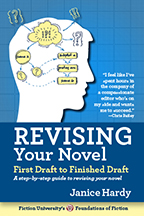 Revising Your Novel by Janice Hardy