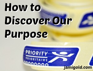 Priority mail stamps with text: How to Discover Our Purpose
