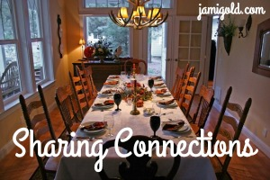 Table set for Thanksgiving with text: Sharing Connections