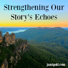 Three Sister mountain formation with text: Strengthening Our Story's Echoes