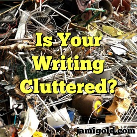 Pile of scrap metal with text: Is Your Writing Cluttered?