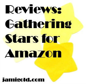 Scattered yellow stars with text: Reviews: Gathering Stars for Amazon
