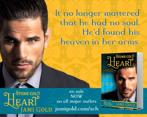 Quote from Garrett of Stone-Cold Heart: It no longer mattered that he had no soul. He'd found heaven in her arms.