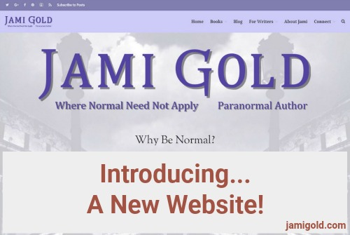 Screenshot of Jami Gold's homepage with text: Introducing... A New Website!