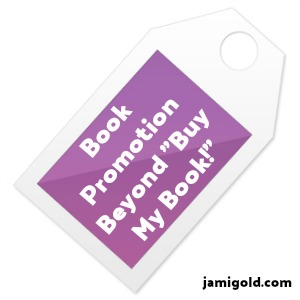 "Product tag with text: Book Promotion Beyond ""Buy My Book!"""