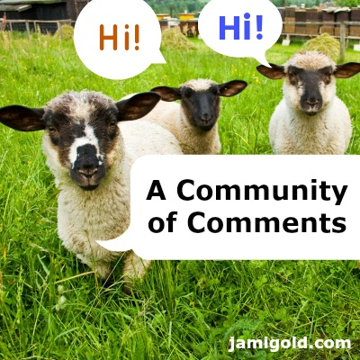 "Group of sheep in a field with ""Hi"" speech bubbles and text: A Community of Comments"