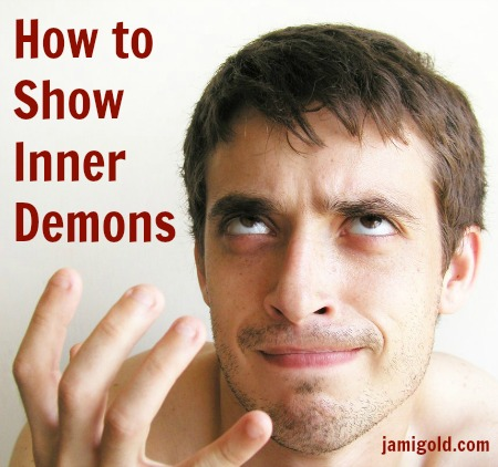 Man debating with himself with text: How to Show Inner Demons
