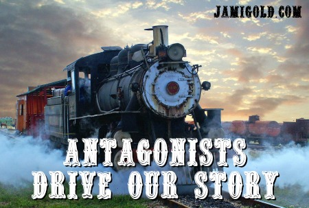 Steam train against a sunset with text: Antagonists Drive Our Story